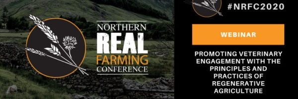 Promoting veterinary engagement with the principles and practices of regenerative agriculture: session outcomes